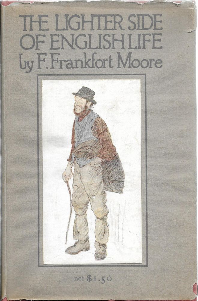 The Lighter Side of English Life. Moore. F. Frankfort with, George Belcher.