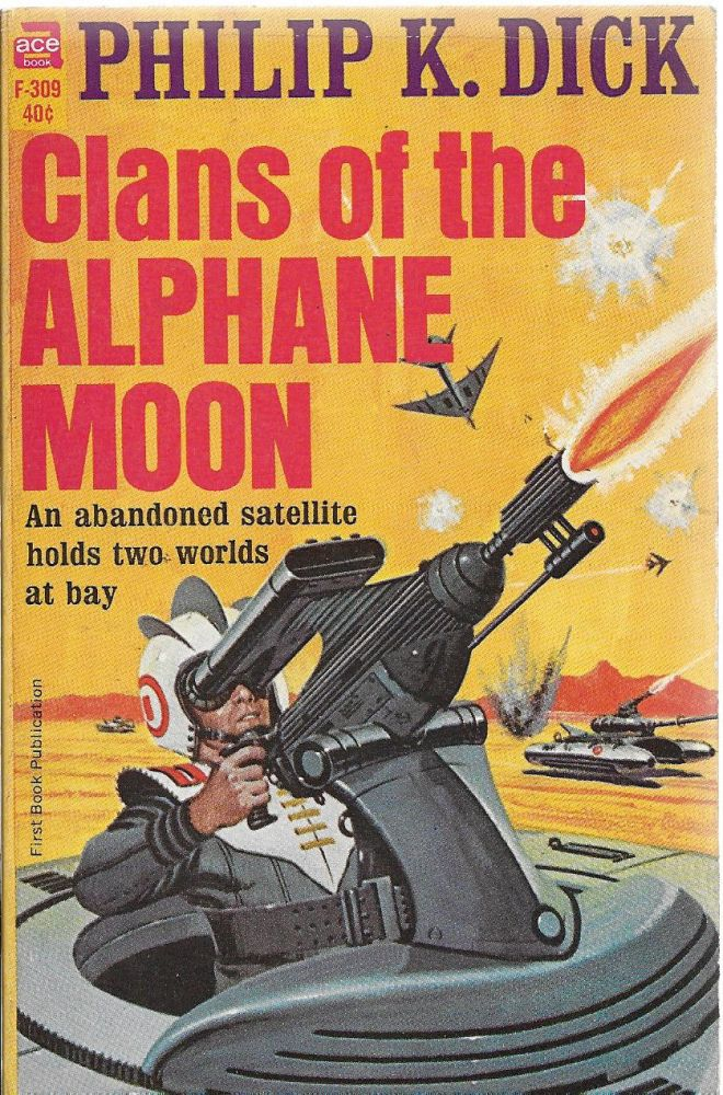 Clans of the Alphane Moon. Philip K. Dick.