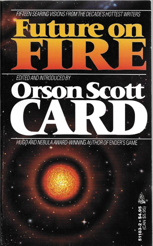 Future on Fire. Orson Scott Card.