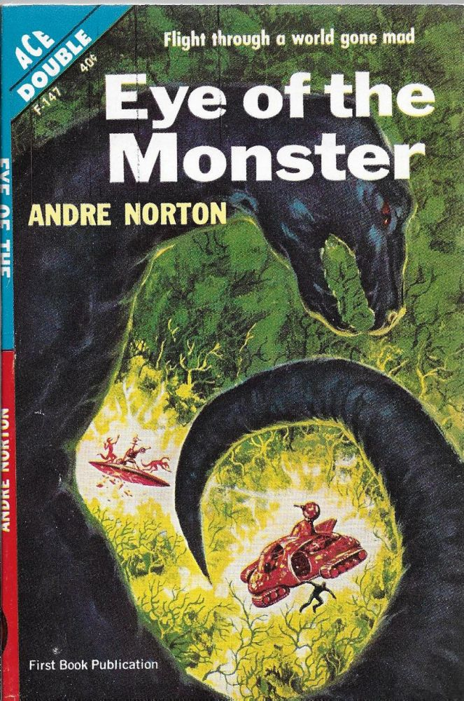 Eye of the Monster [bound vis a vis with] Sea Siege. Andre Norton.