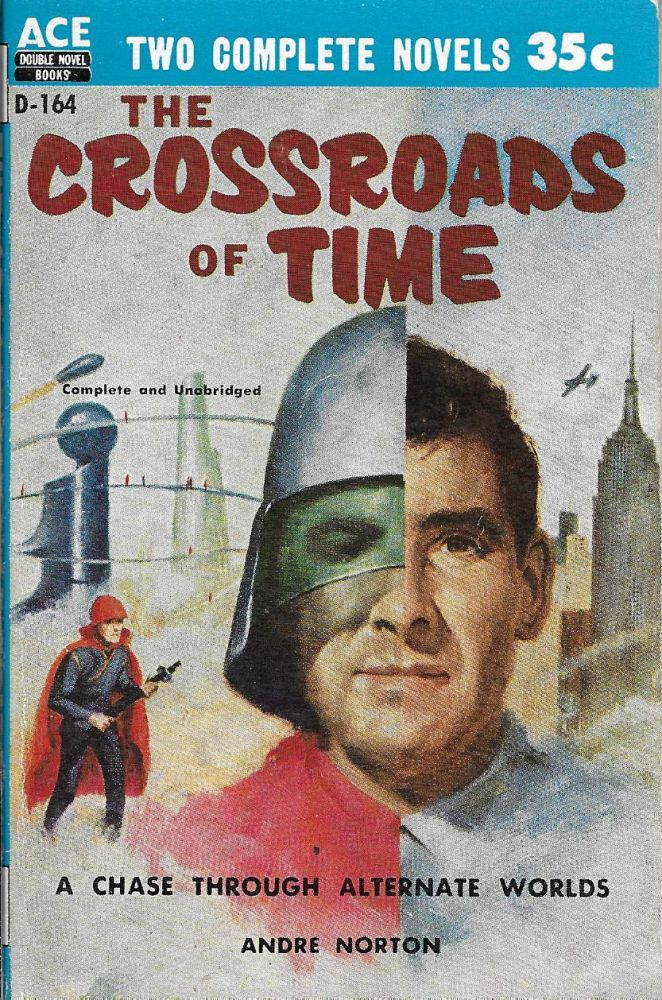 Mankind on the Run [with] The Crossroads of Time. Gordon R. Norton Dickson, Andre, and.