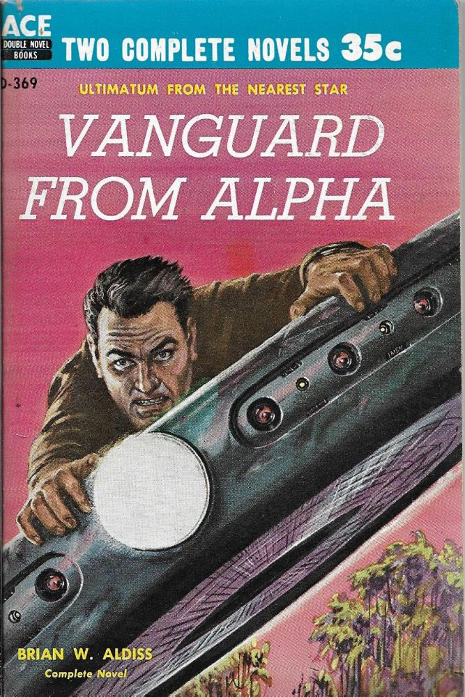 Vanguard From Alpha / The Changeling Worlds. Brian W. / Bulmer Aldiss, Kenneth.