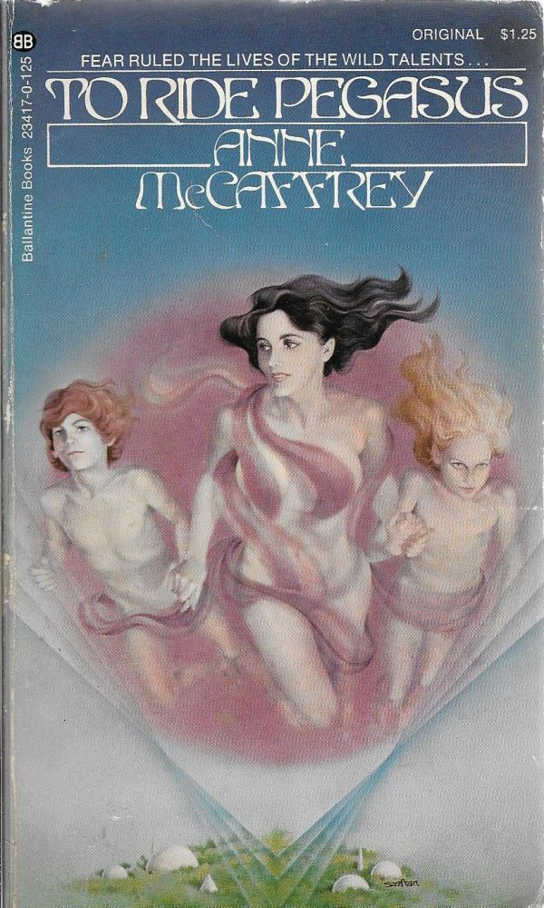 To Ride Pegasus. Anne McCaffrey.