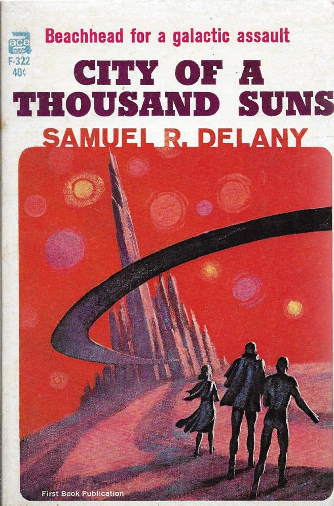 City of a Thousand Suns. Samuel R. Delany.