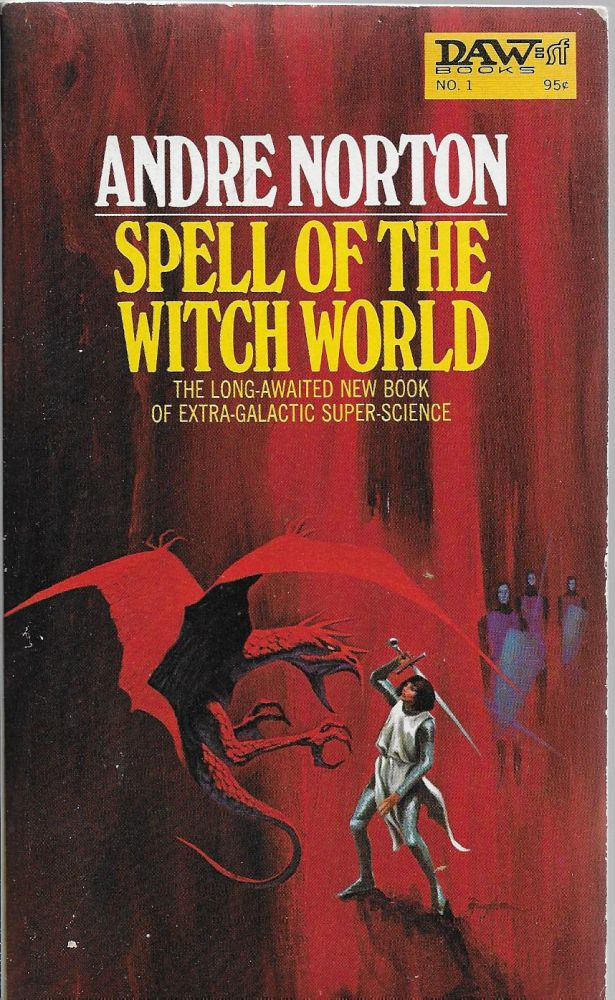 Spell of the Witch World. Andre Norton.