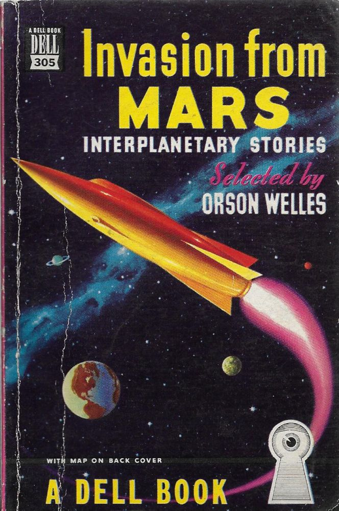 Invasion From Mars: Interplanetary Stories. Orson Welles.