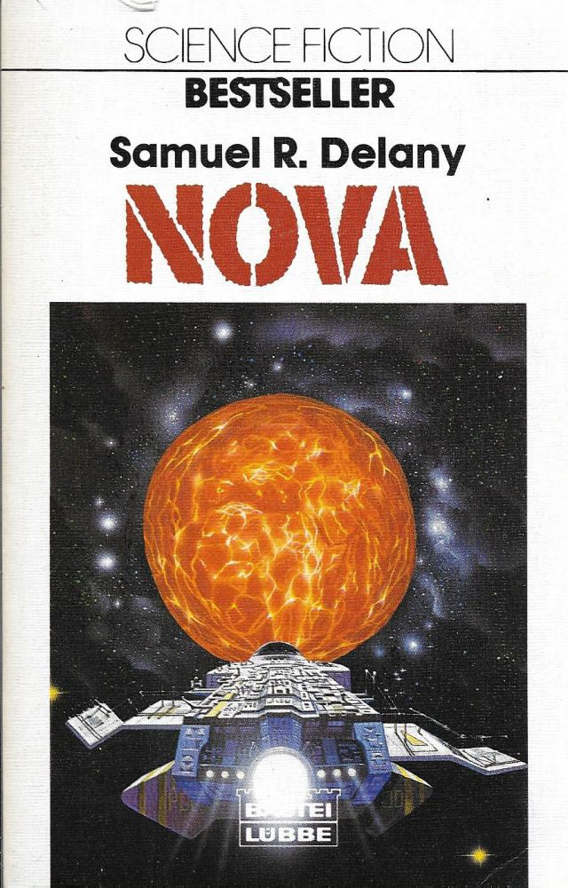 Nova: Science Fiction Roman. Samuel Delany, Heinz Nagel.