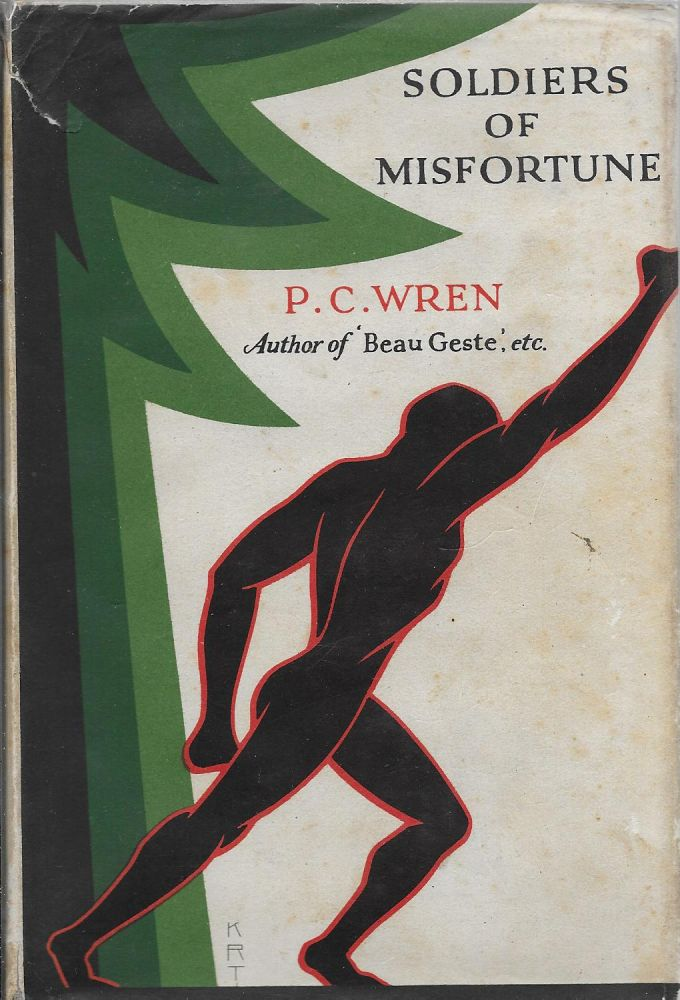 Soldiers of Misfortune: The Story of Otto Belleme. P. C. Wren, Percival Christopher.