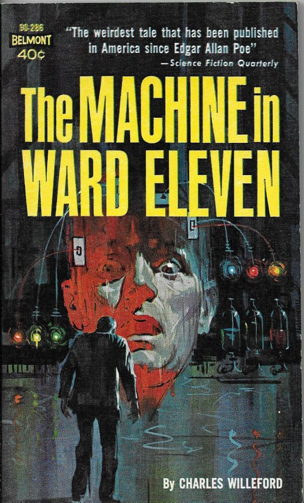 The Machine in Ward Eleven. Charles Willeford.
