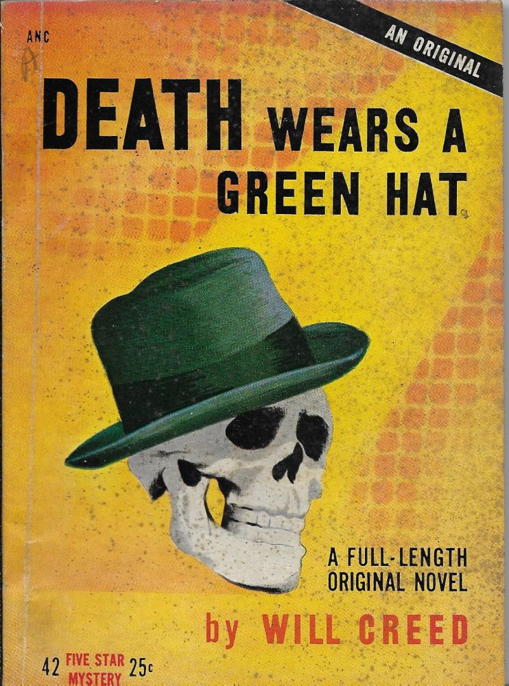 Death Wears a Green Hat. Will Creed.