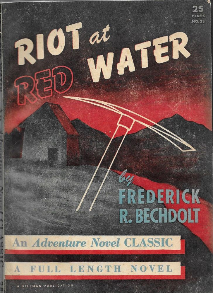 Riot at Red Water. Frederick R. Bechdolt.