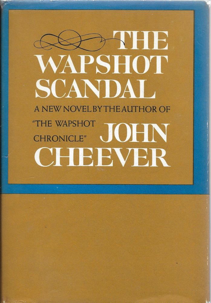 The Wapshot Scandal. John Cheever.