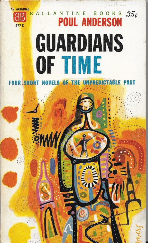 Guardians of Time. Poul Anderson.