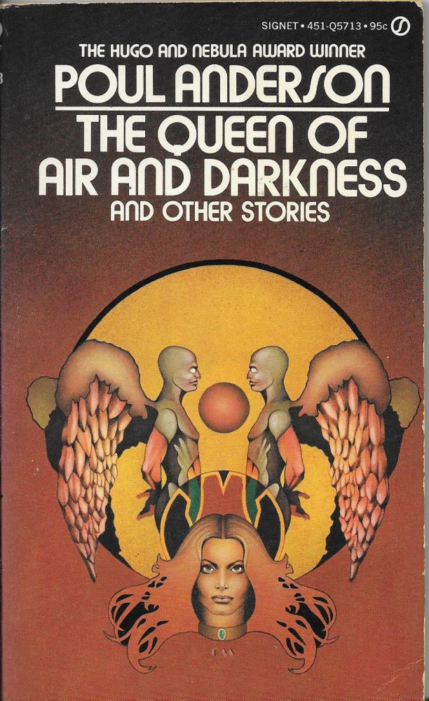The Queen of Air and Darkness and Other Stories. Poul Anderson.