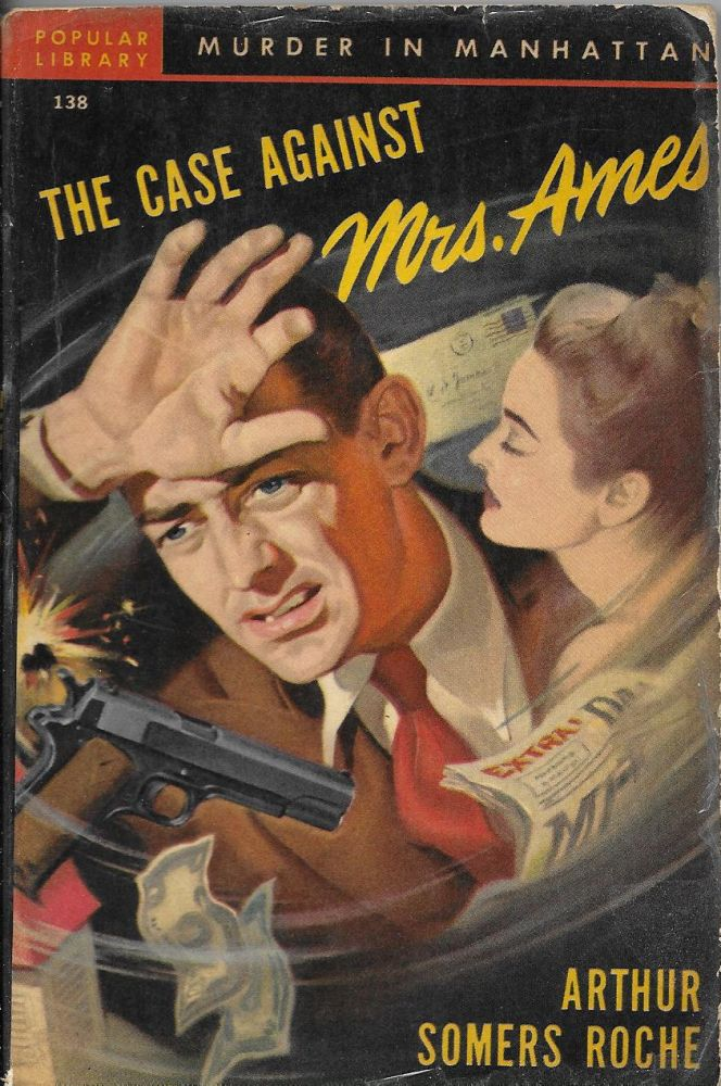 The Case Against Mrs. Ames: A Mystery Novel. Arthur Somers Roche.
