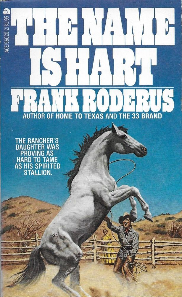 The Name Is Hart. Frank Roderus.