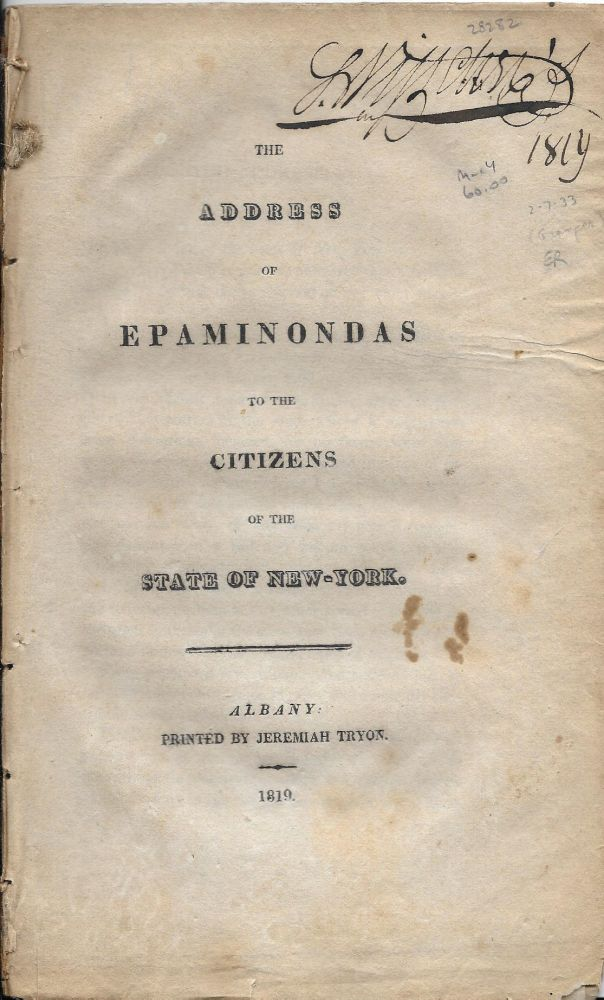 The Address of Epaminondas to the Citizens of the State of New-York. Gideon Granger.