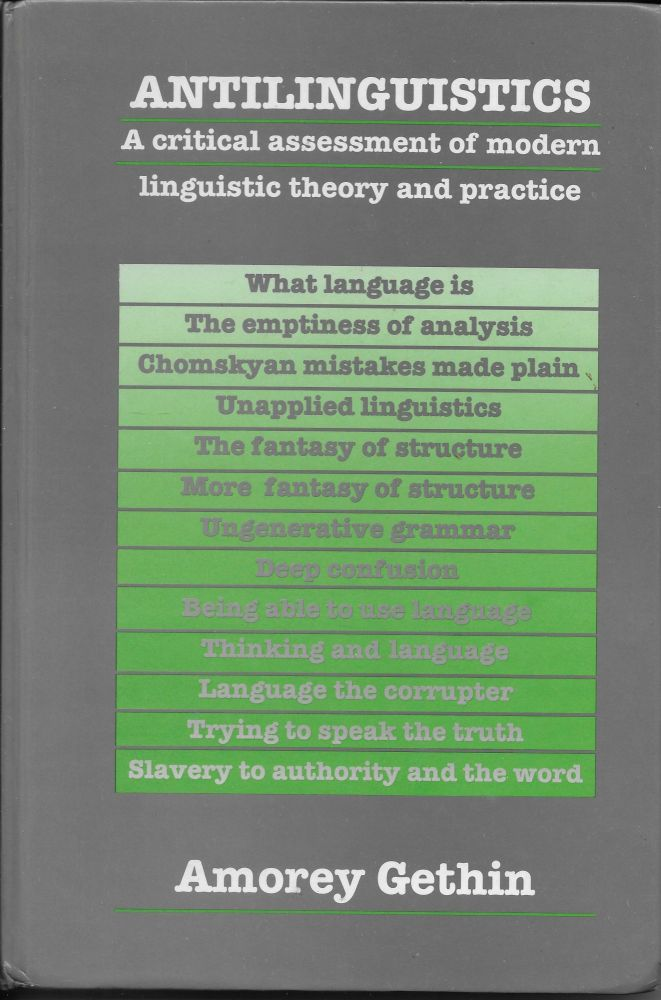 Antilinguistics: A Critical Assessment of Modern Linguistic Theory and Practice. Amorey Gethin.