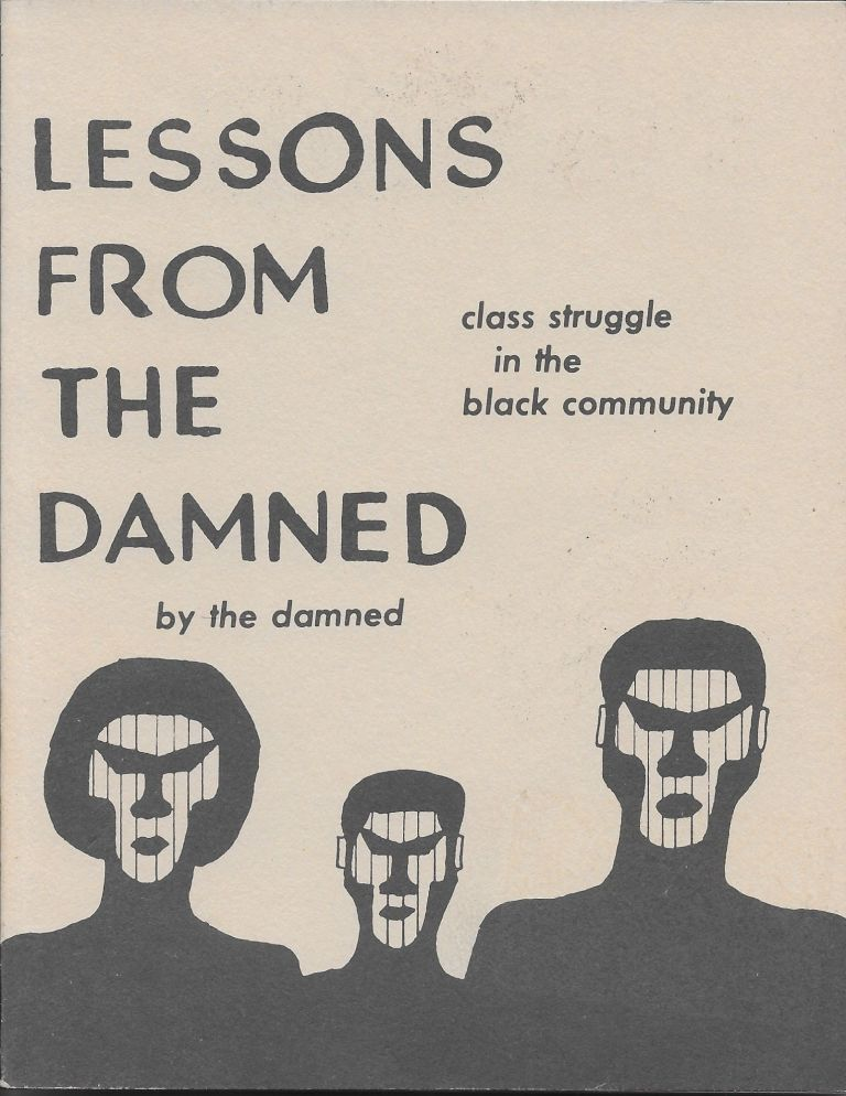 Lessons from the Damned: Class Struggle in the Black Community