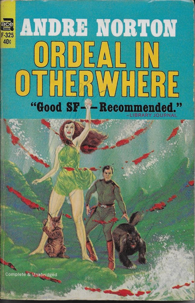 Ordeal in Otherwhere. Andre Norton.