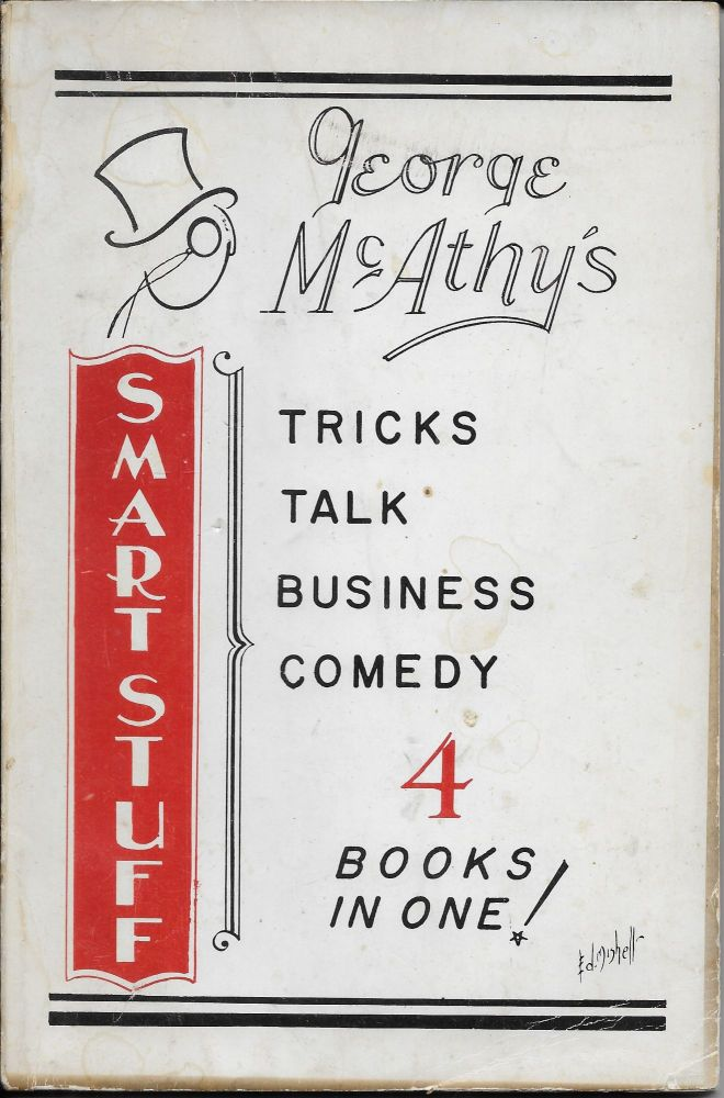 George Mcathy's Smart Stuff: Tricks, Talk, Business, Comedy / 4 Books in One! George McAthy.