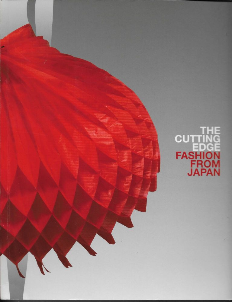 The Cutting Edge: Fashion from Japan. Louise Mitchell.