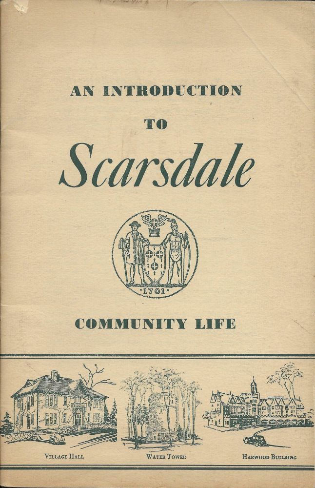 Introduction to Scarsdale: Community Life