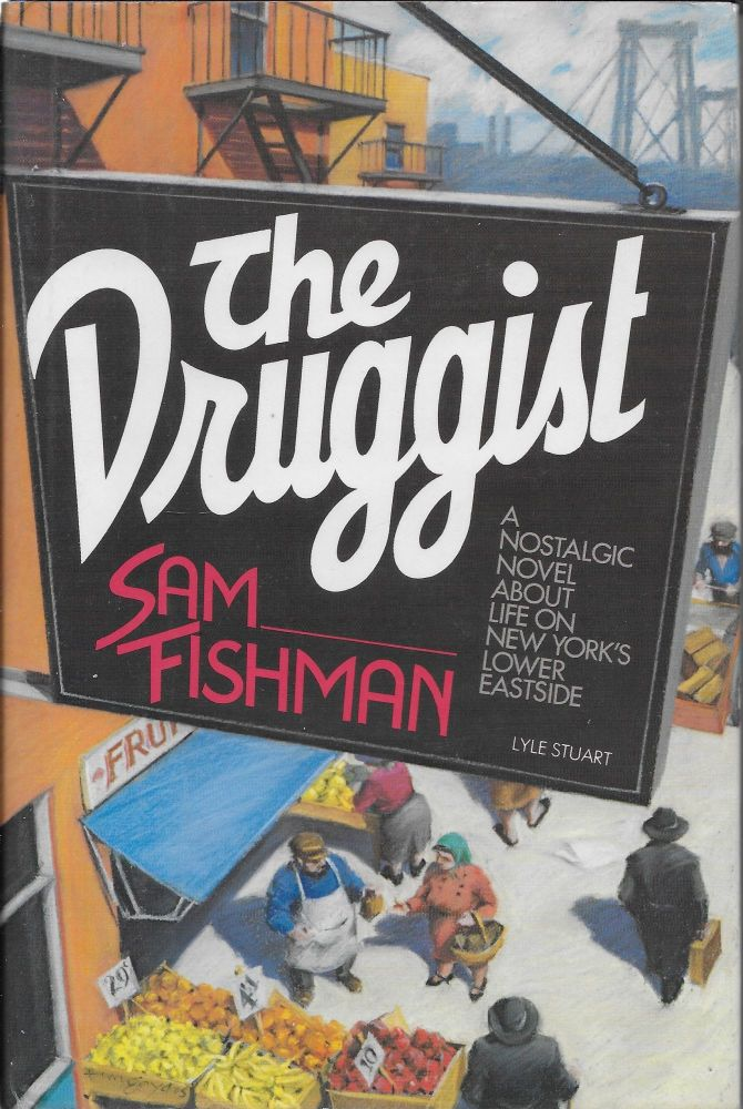 The Druggist. Sam Fishman.