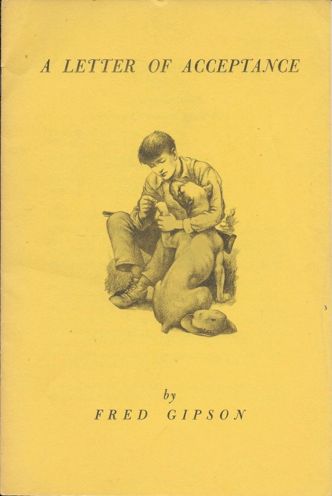 A Letter of Acceptance [Old Yeller]. Fred Gipson, Cover, Carl Burger.