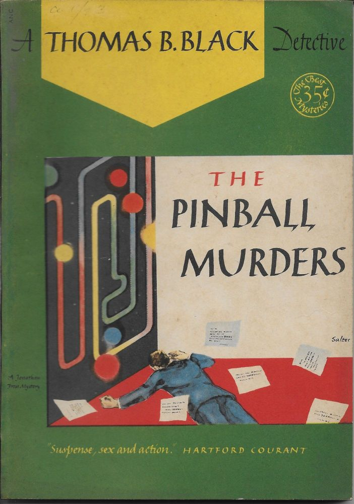 The Pinball Murders. Thomas B. Black.