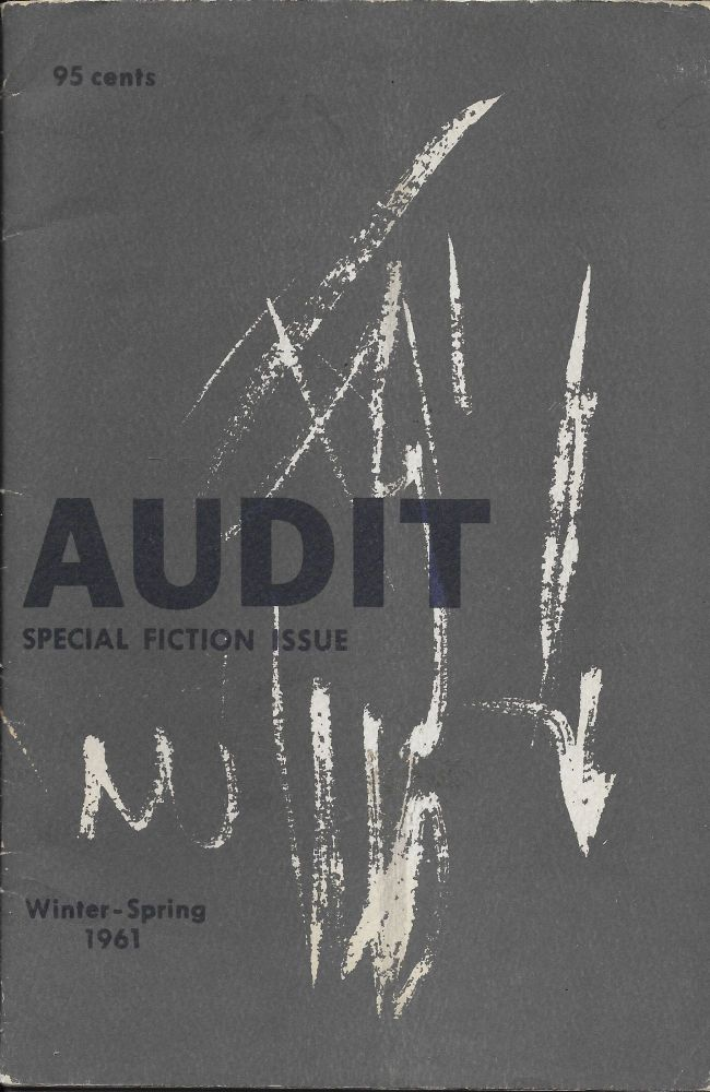 Audit, Volume 1, Number 8. Special Fiction Issue. (Winter-Spring 1961). David D. Galloway.
