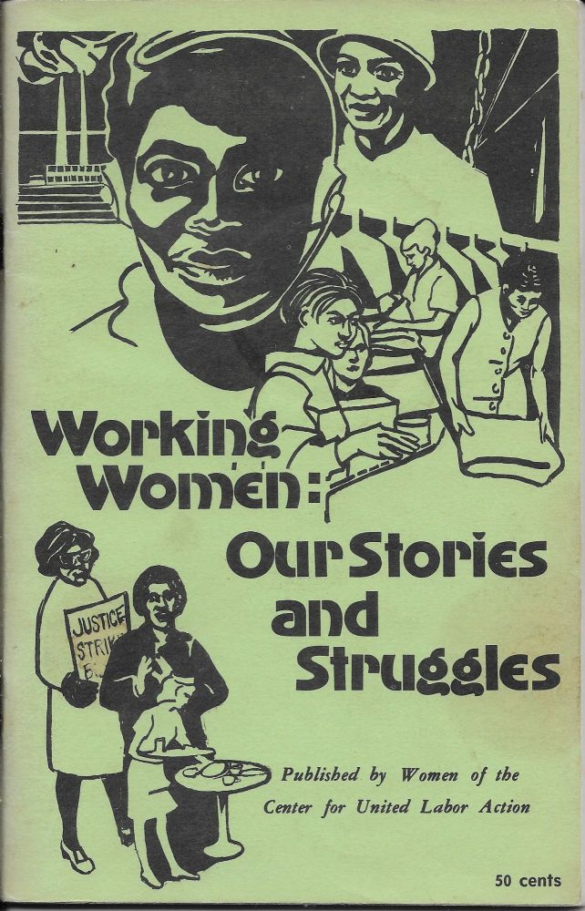Working women: Our Stories and Struggles. Volume 2, July 1973. B. J. Kowalski.