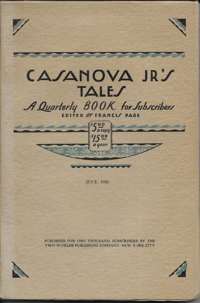 Casanova Jr's Tales: Volume One, Number Two, July, 1926. Francis Page.