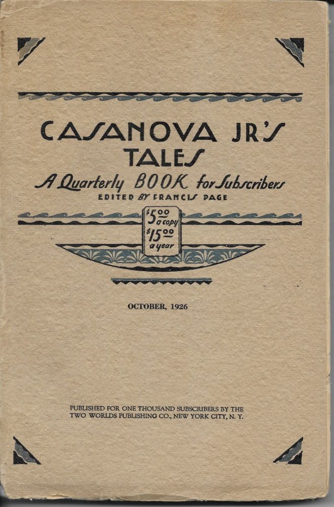 Casanova Jr's Tales: Volume One, Number Three, October, 1926. Francis Page.