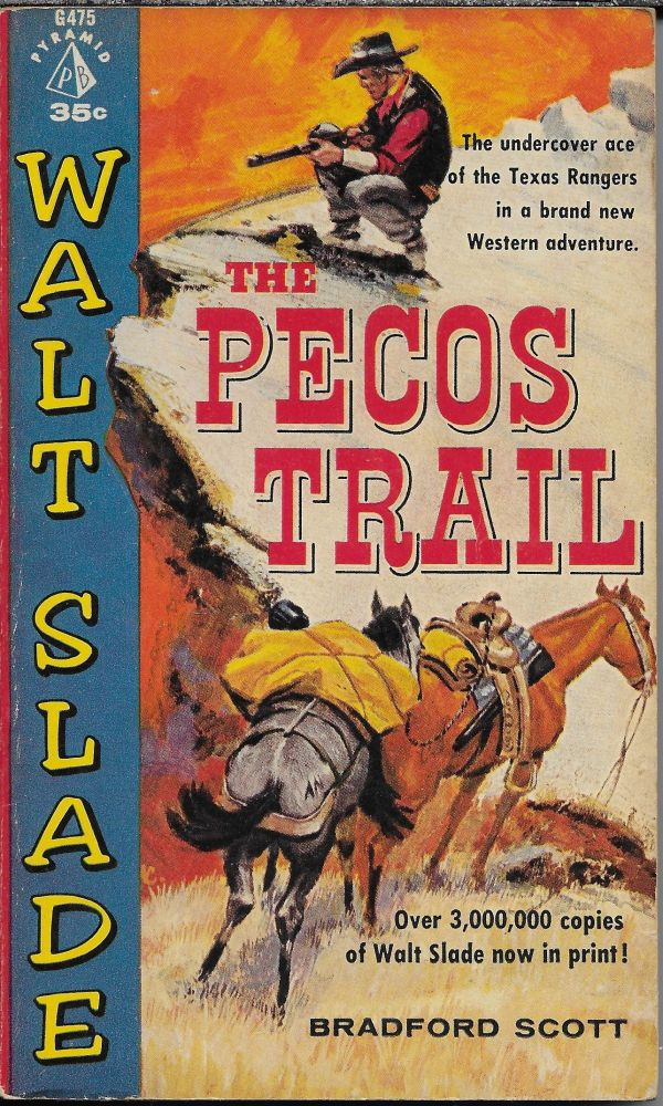 The Pecos Trail. Bardford Scott.