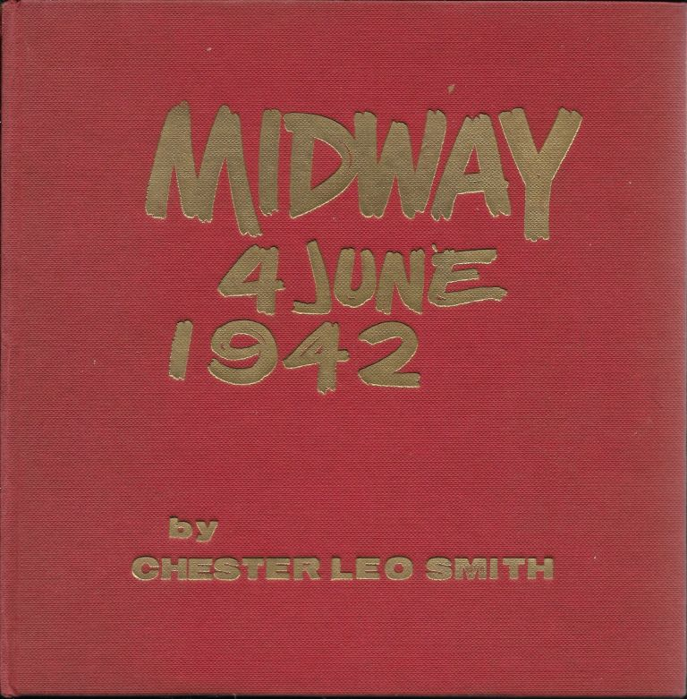 Midway, 4 June, 1942. Chester Leo Smith.