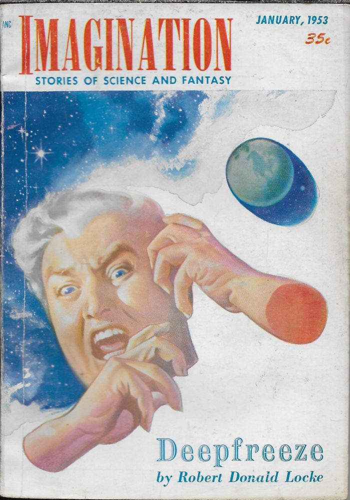 """""""Mr. Spaceship"""" in Imagination: Stories of Science and Fantasy, January 1953. Volume 4, Number 1. William L. Hamling, Philip K. Dick."""