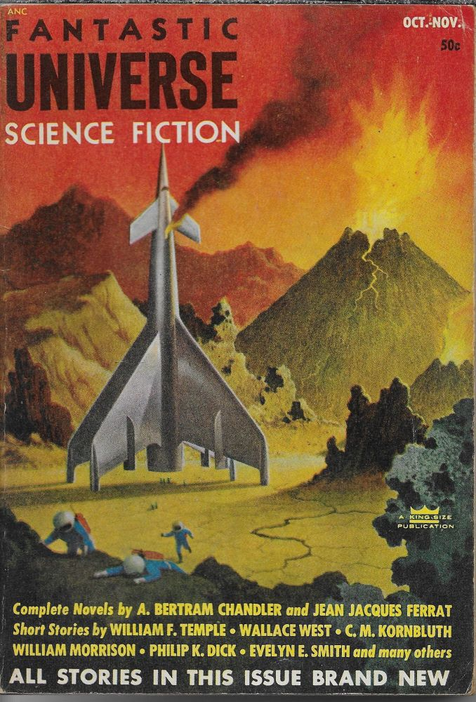 """Planet for Transients"" in Fantastic Universe [cover title is Fantastic Universe Science Fiction], October-November 1953. Volume 1, Number 3. Sam Merwin, Jr, Philip K. Dick."