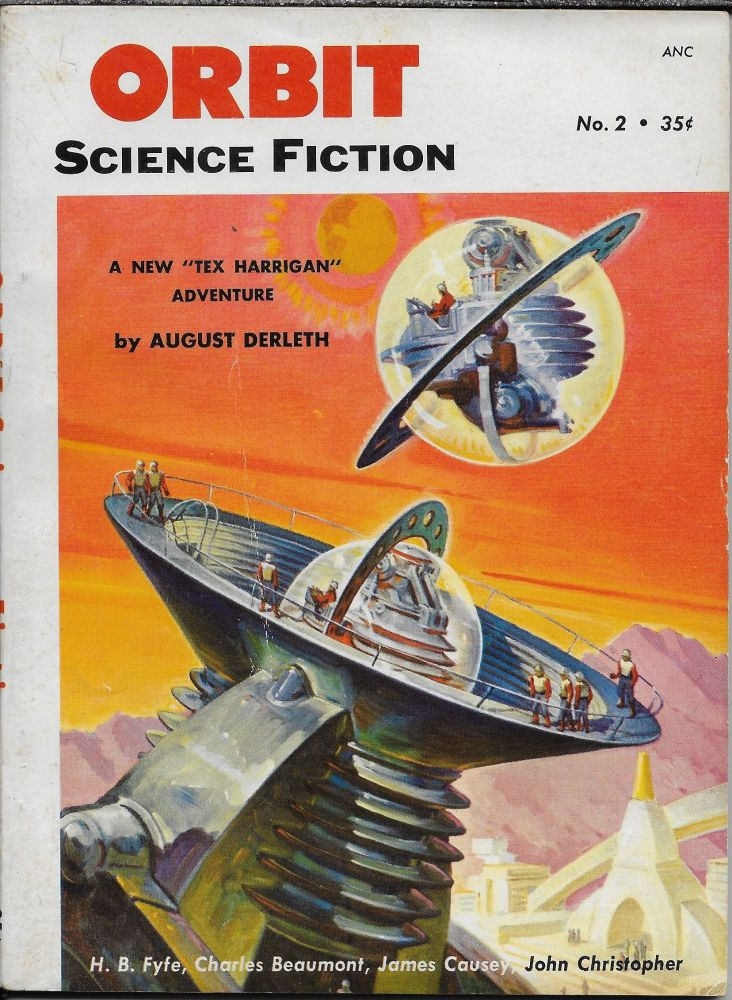 """Tony and the Beetles"" in Orbit: The Best in Science Fiction. 1953. Volume 1, Number 2. Jules Saltman, Philip K. Dick."
