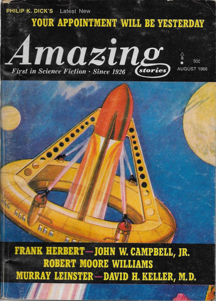 """Your Appointment Will Be Yesterday?"" in Amazing Stories. August 1966. Sol Cohen, Philip K. Dick."