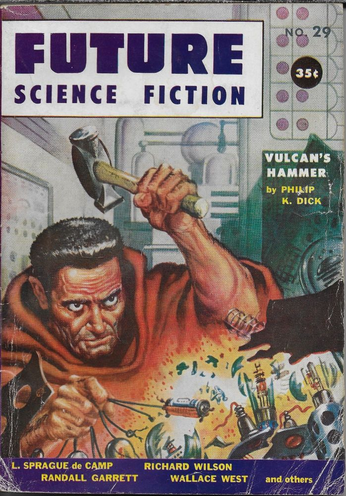 """Vulcan's Hammer"" in Future Science Fiction. Number 29. Robert W. Lowndes, Philip K. Dick."