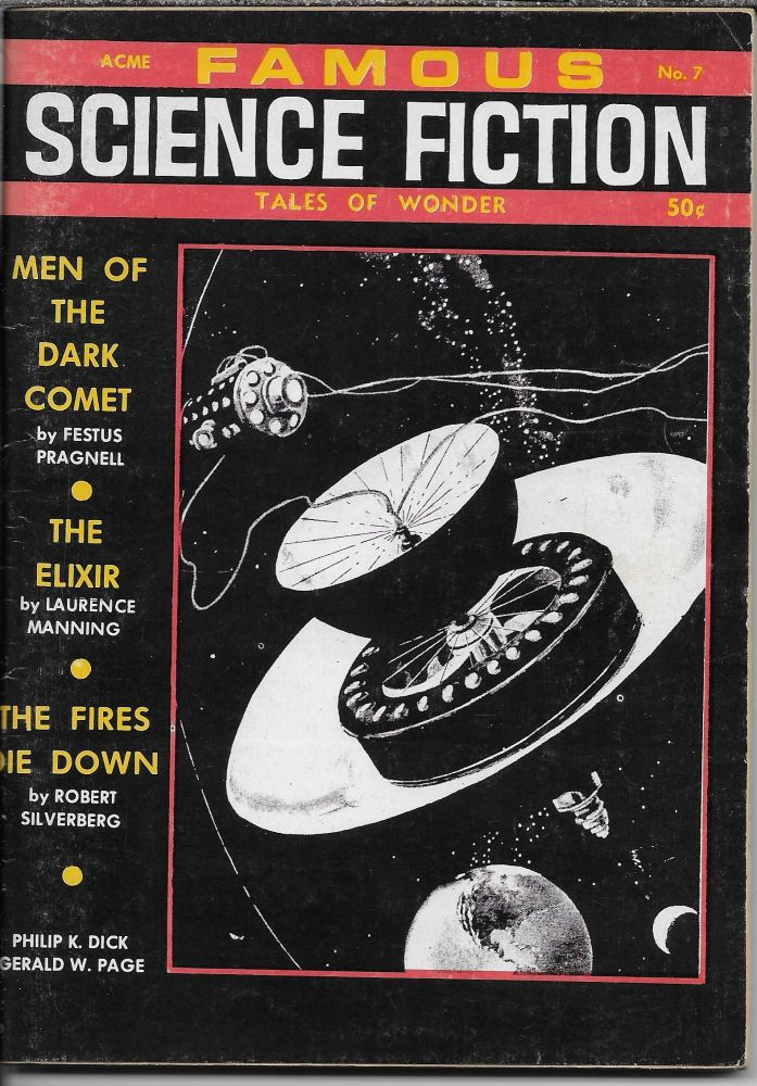 """""""Not by Its Cover"""" in Famous Science Fiction. Summer 1968. Robert W.. Lowndes, Philip K. Dick."""