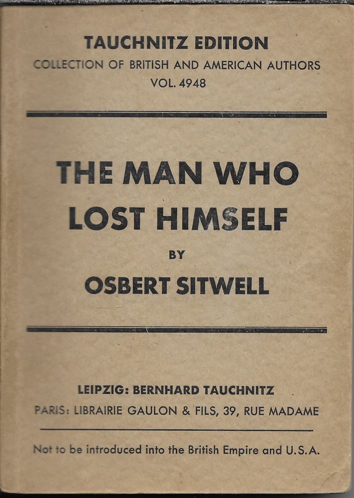 The Man Who Lost Himself. Osbert Sitwell.