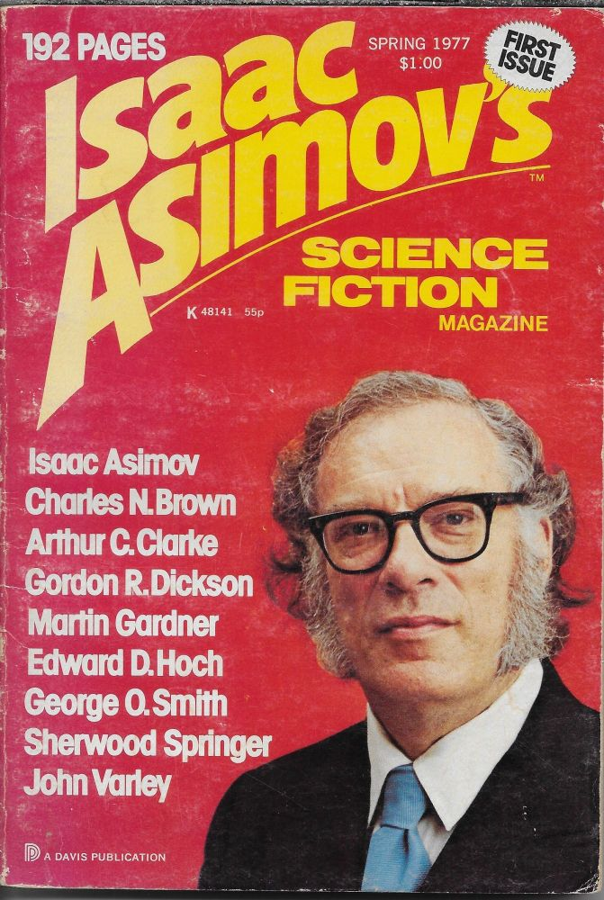 Isaac Asimov's Science Fiction Magazine. Spring 1977. Volume 1, Number 1. George H. Scithers.