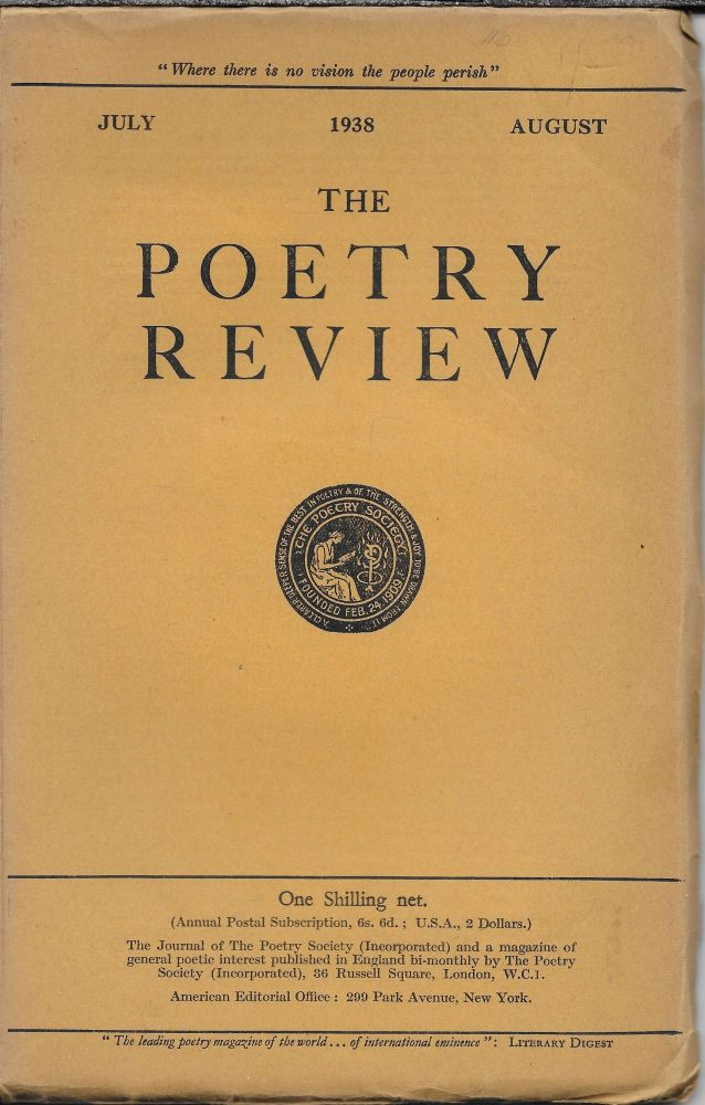 The Poetry Review. July-August 1938. Volume XXIX, Number 4