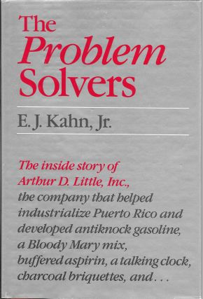 The Problem Solvers: A History of Arthur D. Little, Inc.