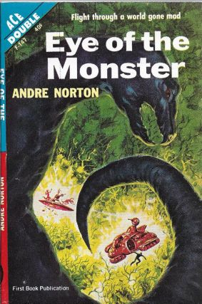 Eye of the Monster [bound vis a vis with] Sea Siege. Andre Norton