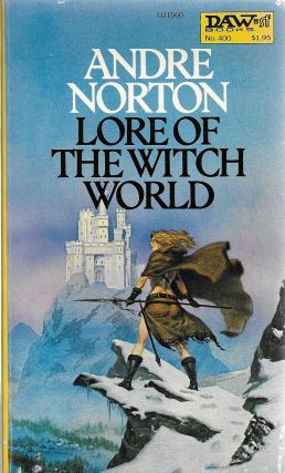 Lore of the Witch World. Andre Norton