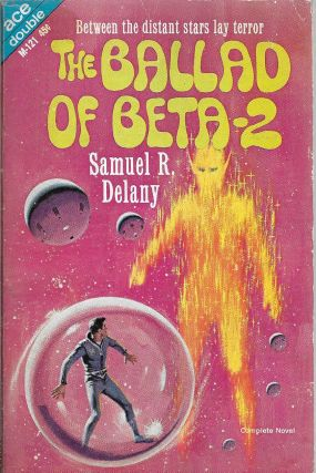 The Ballad of Beta-2 / Alpha Yes, Terra No! Samuel R. / Petaja Delany, Emil