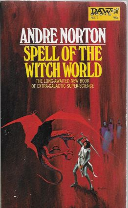 Spell of the Witch World. Andre Norton